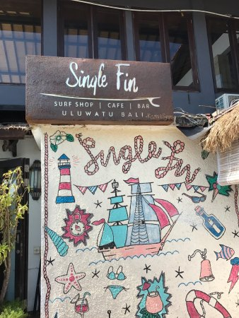 Single Fin: great view, good food..