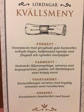 Leksand, Suecia: Trevlig meny. Olika för olika dagar i veckan.