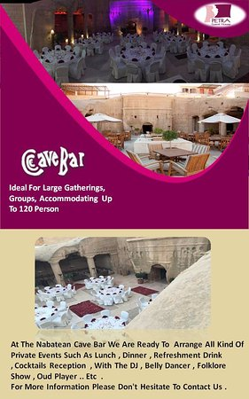 At The Nabatean Cave Bar We Are Ready To  Arrange All Kind Of Private Events Such As Lunch , Din