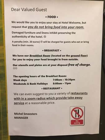Brussels Welcome Hotel: Policy on food in the room