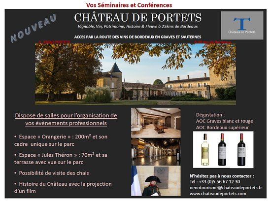 Portets, فرنسا: Le Château de Portets accueille les professionnels