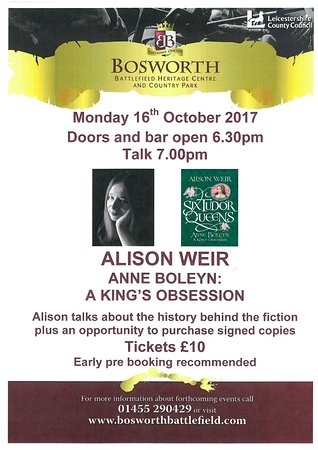 Bosworth Battlefield Heritage Centre and Country Park: Alison Weir October talk