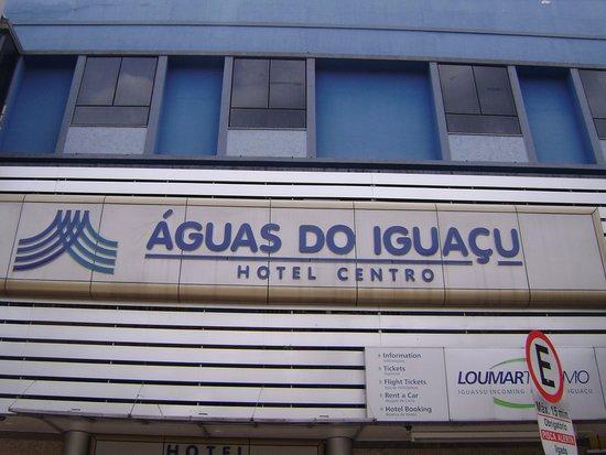 Aguas do Iguacu Hotel Centro: Fachada