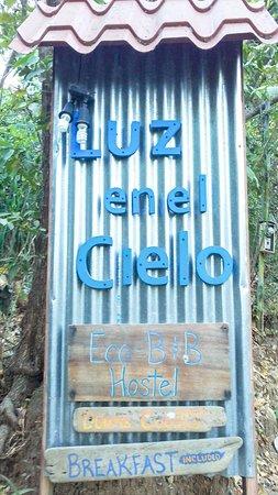 Luz en el Cielo Eco-B&B/Hostel: Light In The Sky Bed and Breakfast sign