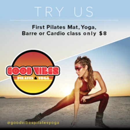 Good Vibes Pilates & Yoga: Only $8 for your first Pilates, Barre, Fit ball, Yoga or Disco Tramp class