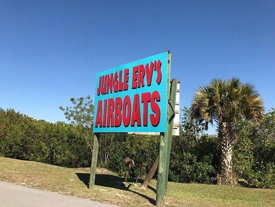 Jungle Erv's Everglades Airboat Tours: this sign is in their drive but set back from the road