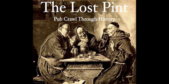 The Lost Pint: Pub Crawl Through History