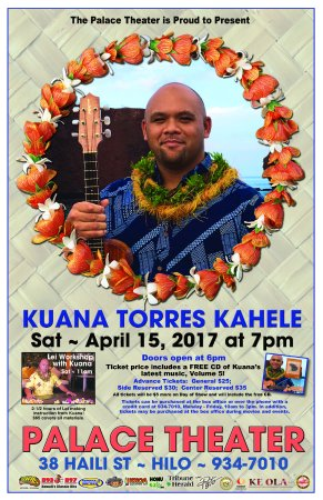 Palace Theater : APRIL 15TH, 2017! Don't miss out on Kuana Torres Kahele live on the Palace Stage!