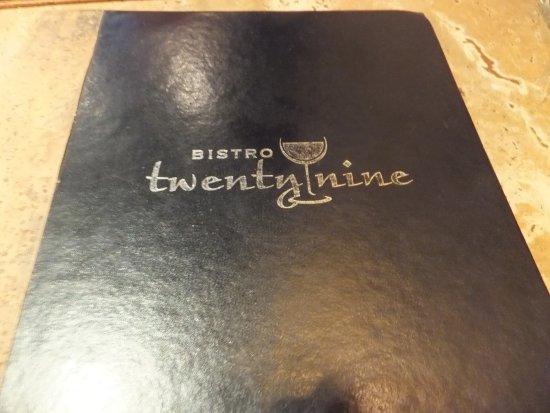 Bistro Twenty Nine: Menu of Bistro Twentynine