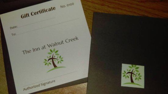 The Inn At Walnut Creek: Gift certificates are available in any denomination and can be combined with other local attract