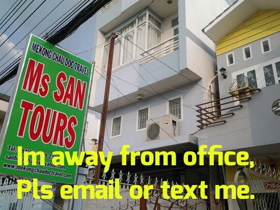 Ms San Tours: Im awy from office, pls email or text me .