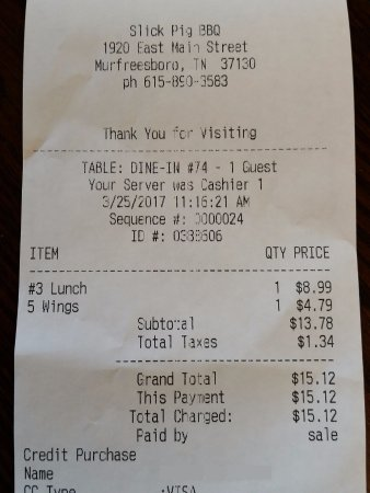 Slick Pig Bar-b-q: receipt in case you wanted to see some prices.