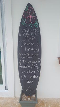 Villa Playa Maria: Welcome sign!