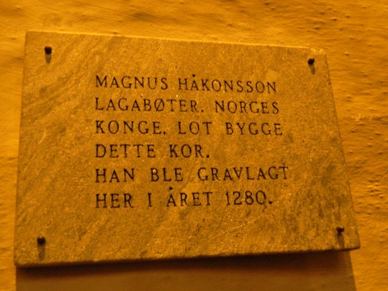 "Domkirken (Bergen Cathedral) : A plaque for the church's generous patron King Magnus ""the Lawmender"""