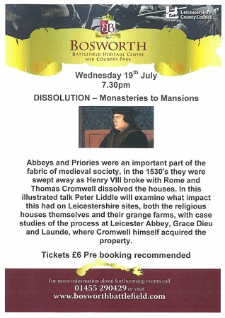 Bosworth Battlefield Heritage Centre and Country Park: Dissolution of the Monasteries Talk