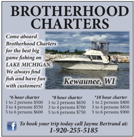 Kewaunee, WI: Find out more information about Brotherhood Charters at www.brotherhoodcharters.com.