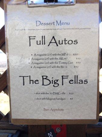Jackson Hole, WY: Dessert menu of special guns you can fire.