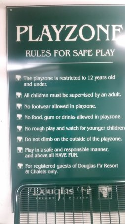 Douglas Fir Resort & Chalets: Rules for the play palace.