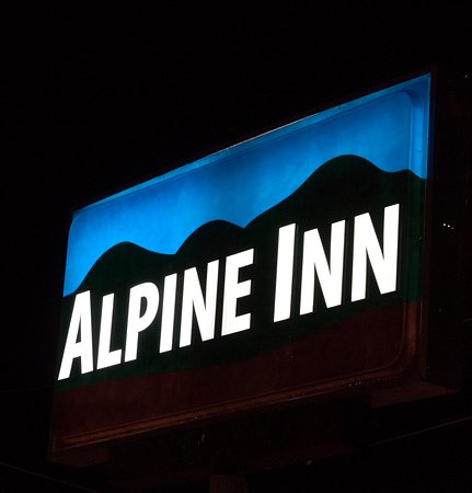 Alpine Inn: Sign at night to help find it