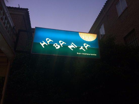 Restaurante Habanita: Fun sign outside