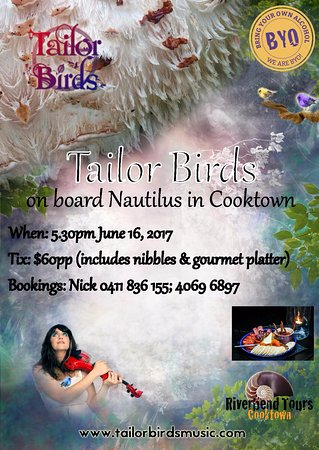 Cooktown, Australia: Tailor Birds is playing LIVE on June 16, 2017
