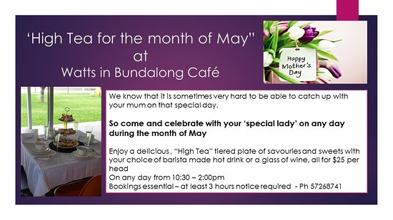 """Bundalong, Australia: We are offering """"High Teas"""" for the month of May."""