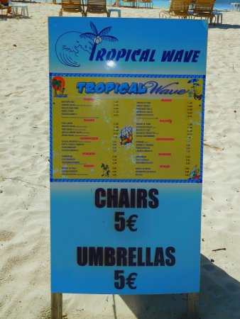 Tropical Wave: Reasonable prices.