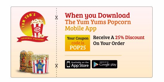 Southaven, MS: 25% OFF FOR DOWNLOADING  YUM YUM'S POPCORN APP