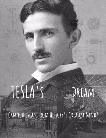 Sandy, UT: Tesla's Dream, coming available this May!  Can you escape from History's Greatest Mind?