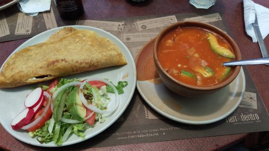 TierrAdentro : Quesadilla con nopal (left) Sopa Azteca (right)