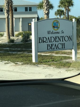 The sign as you cross from Longboat Key to Bradenton Beach