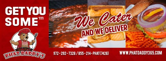 Grand Prairie, TX: Phat Daddy's We Cater and We Deliver