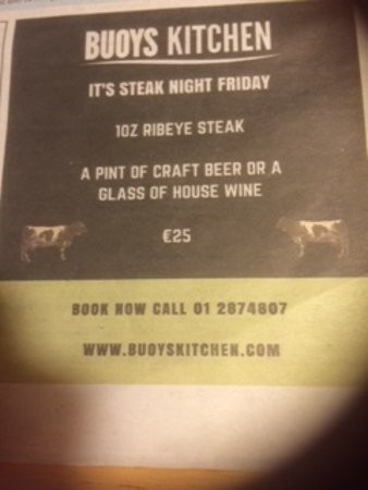 Greystones, Ireland: Ad for steak night 25/04/2017