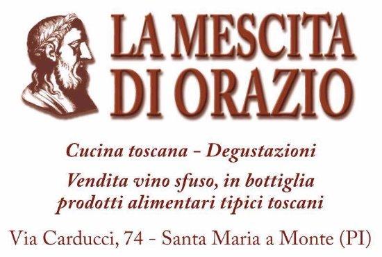 """Santa Maria a Monte, Italia: La Mescita di Orazio"""", dove il connubio tra piatto e tradizione toscana è conservato Da noi cont"""