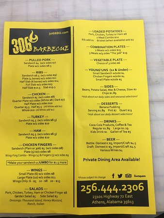 Here is a menu of 306 BBQ in Athens, Al they have a variety of BBQ plates from pulled pork to lo