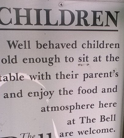 The Bell at Hampton Poyle: Babies and small children not welcome.