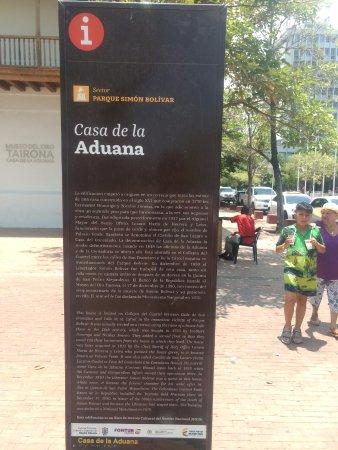 Santa Marta District, Κολομβία: Historia de la Casa de la Aduana (hoy Museo del Oro)