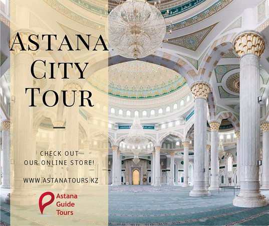Astana Guide Tours