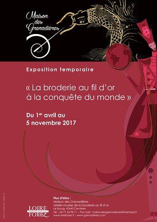 """Cervieres, Γαλλία: Exposition 2017 """" La broderie au fil d'or à la conquête du monde"""""""