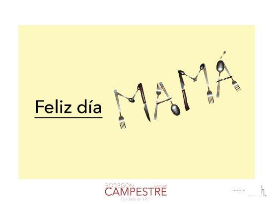 Bodegón Campestre: ¡Feliz día mamá! Celebra tu día con nosotros.