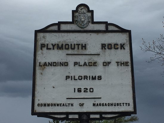 Sign At Plymouth Rock Picture Of Plymouth Rock Plymouth