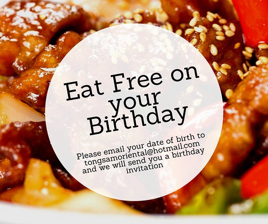 eat free on your birthday Eat free your birthday. Just email us your date of birth for your  eat free on your birthday