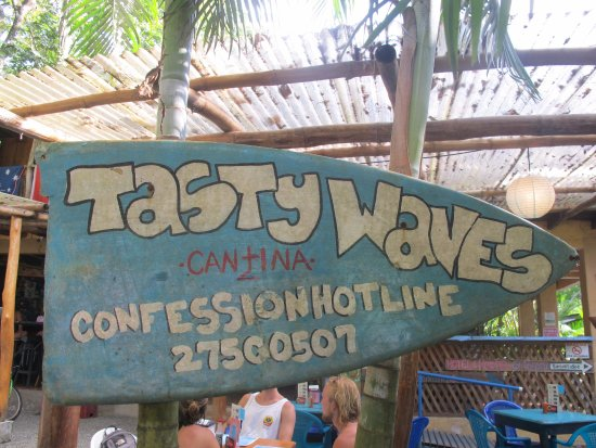 Tasty Waves Cantina: We enjoyed their irreverent sense of humour