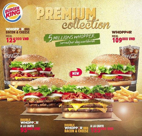 All Of Premium Whopper Picture Of Burger King Thao Dien Ho Chi