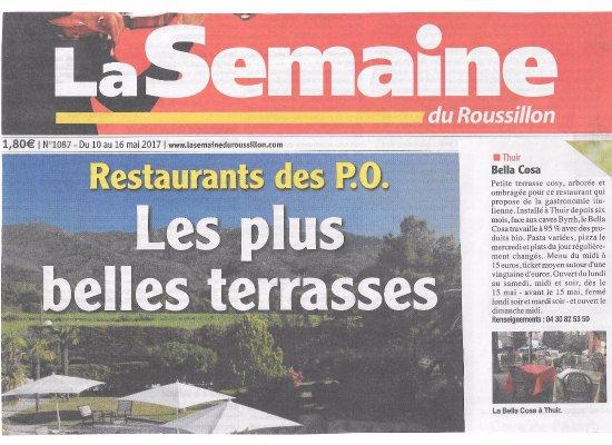 Thuir, Prancis: Quel Bonheur!!! La Bella Cosa fait partie des plus belles terrasses de restaurants des P.O.