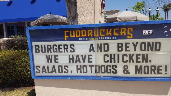 Chula Vista, CA: Fuddruckers Sign Out Front