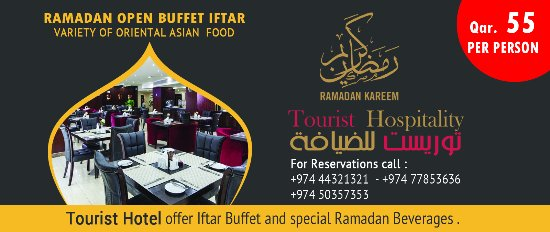 Musherib Hotel: This Ramadan experience our extraordinary Iftar Buffet at Tourist Restaurant for only Qr.55!