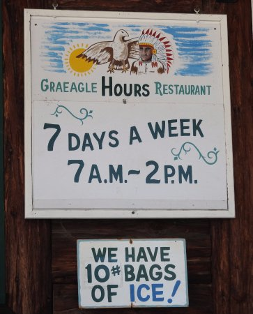 Graeagle Restaurant: Door sign with hours