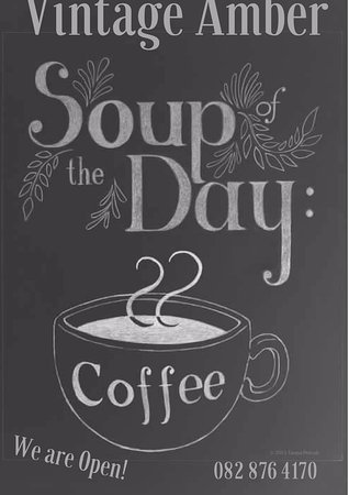 ‪‪Magaliesburg‬, جنوب أفريقيا: When days are cold... Soup of the day a definite Coffee‬