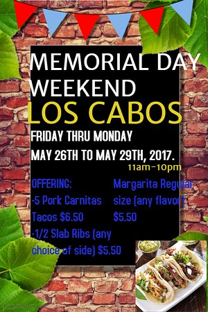 ‪‪Cle Elum‬, واشنطن: Memorial Day weekend specials at Los Cabos ( behind Burger king). Come join us this weekend!‬